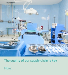 The quality of our supply chain is key to ensure quality control of your medical supplies